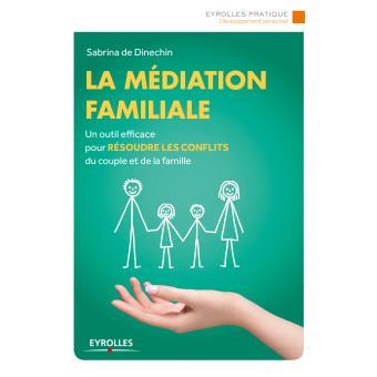 La Mediation Familiale Broche Sabrina De Dinechin Livre